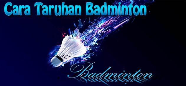 CARA BERMAIN BADMINTON ONLINE