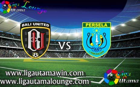 Prediksi Persela Lamongan vs Bali United 18 Juli 2019