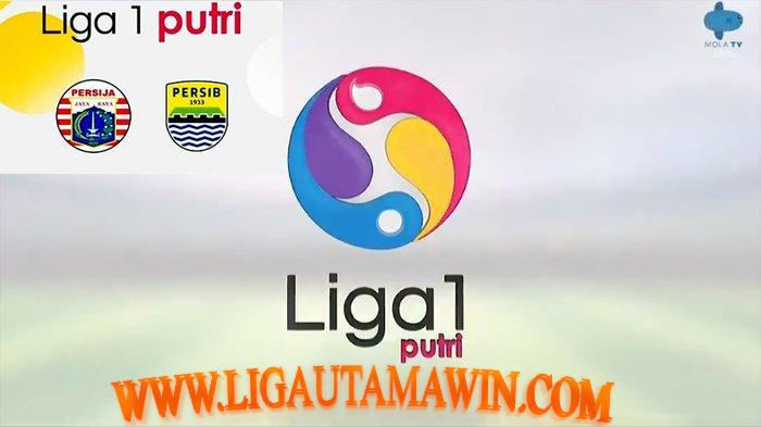 Rekap Hasil Pertandingan dan Klasemen Liga 1 Putri: Persija Kalahkan Persib
