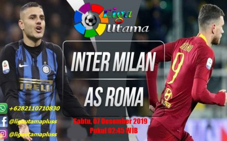 Prediksi Inter Milan vs AS Roma 7 Desember 2019