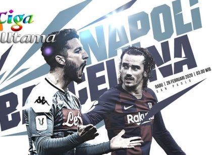 Prediksi Napoli vs Barcelona 26 Februari 2020