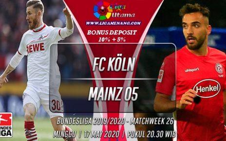 Prediksi Bola FC Koln VS FSV Mainz 05 17 Mei 2020