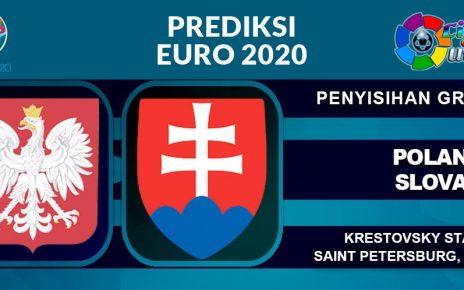 Prediksi Euro: Polandia vs Slovakia 14 Juni 2021