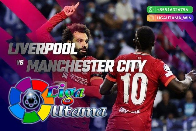 Prediksi Liverpool vs Manchester City 3 Oktober 2021